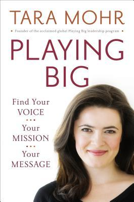 Playing Big by Tara Mohr