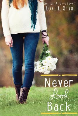 Never Look Back (Emi Lost & Found #3)