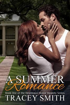 A Summer Romance by Tracey Smith
