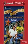 Too Smart for Marriage (Too Marriage Makers #3)