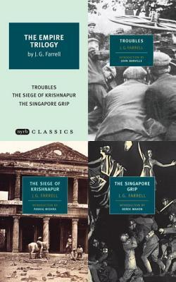 The Empire Trilogy by J.G. Farrell