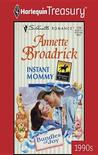 Instant Mommy