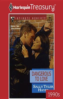 Dangerous to Love