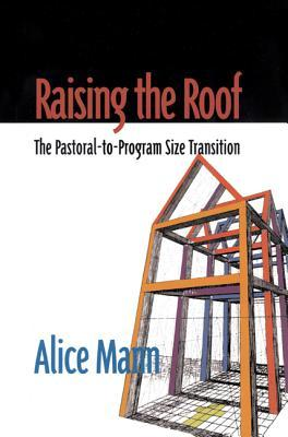 Raising The Roof by Alice Mann