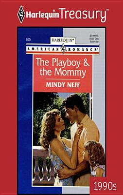 Playboy & the Mommy