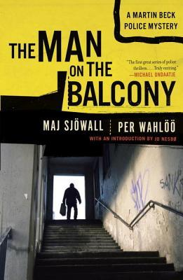 The Man on the Balcony: A Martin Beck Police Mystery (Martin Beck #3)