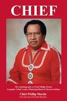 CHIEF - The Autobiography of Chief Phillip Martin