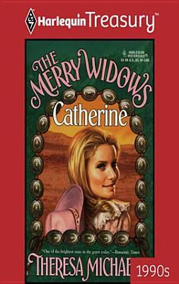 Catherine (The Merry Widows, #2)