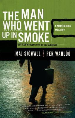 The Man Who Went Up in Smoke: A Martin Beck Police Mystery (Martin Beck #2)