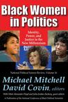 Black Women in Politics: Identity, Power, and Justice in the New Millennium