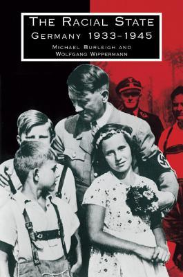 The Racial State: Germany 1933-1945
