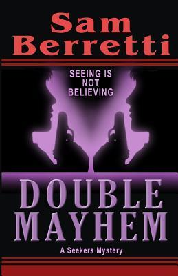 Double Mayhem by Sam Berretti