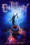 The Emissary by Kristal Shaff