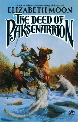 The Deed of Paksenarrion by Elizabeth Moon