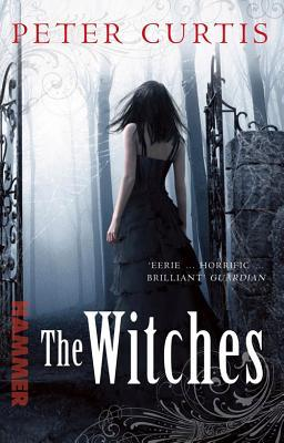 The Witches by Peter  Curtis