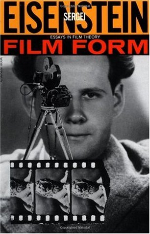 Film Form by Sergei Eisenstein