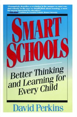 Smart Schools by David N. Perkins