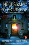 Necessary Heartbreak: A Novel of Faith and Forgiveness