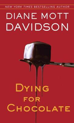 Dying for Chocolate by Diane Mott Davidson