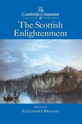 Review The Cambridge Companion to the Scottish Enlightenment PDF by Alexander Broadie
