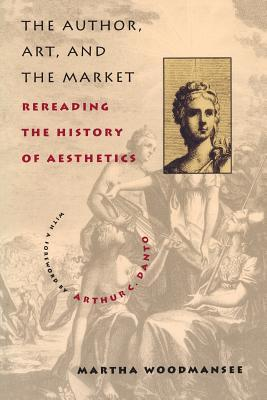 The Author, Art, and the Market: Rereading the History of Aesthetics
