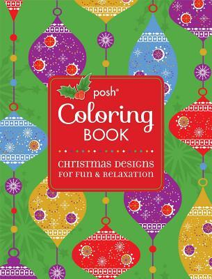 Posh Coloring Book Christmas Designs For Fun And