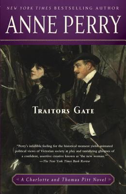 Traitors Gate: A Charlotte and Thomas Pitt Novel