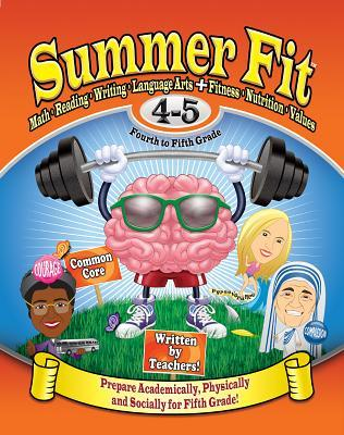 Summer Fit, Grades 4-5: Exercises for the Brain and Body While Away from School