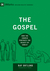 The Gospel by Raymond C. Ortlund Jr.