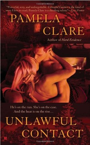 Unlawful Contact by Pamela Clare