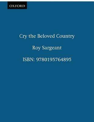 Cry, the Beloved Country by Roy Sargeant