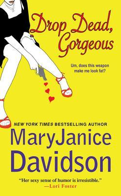 Drop Dead, Gorgeous! (Gorgeous, #2)