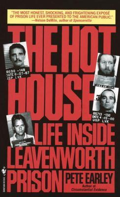 The Hot House: Life Inside Levenworth Prison