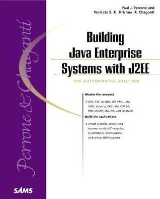Building Java Enterprise Systems with J2EE by Paul Perrone