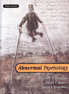 Abnormal Psychology by Martin E.P. Seligman