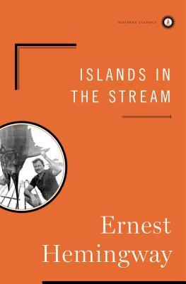 Islands in the Stream by Ernest Hemingway