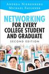 Networking for Every College Student and Graduate: Starting Your Career Off Right