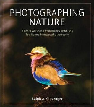Photographing Nature: A Photo Workshop from Brooks Institute