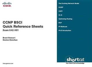 CCNP Bsci Quick Reference Sheets: Exam 642-901  by  Brent Stewart