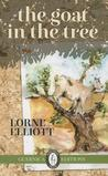 The Goat in the Tree by Lorne Elliott