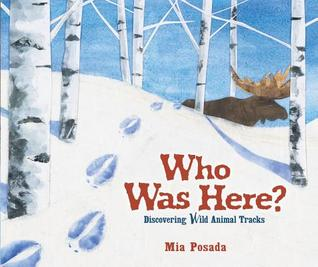 Who Was Here?: Discovering Wild Animal Tracks