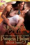 Arizona Gold by Maggie   James