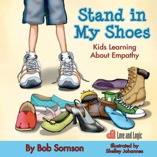Stand in My Shoes: Kids Learning about Empathy
