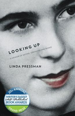 Looking Up by Linda Pressman