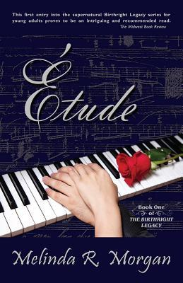 Etude by Melinda R. Morgan