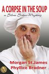 A Corpse in the Soup: A Silver Sisters Mystery (Silver Sisters Mysteries)