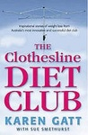 The Clothesline Diet Club : Lose weight and Keep it Off Using the Secrets of Australia's Most Successful Diet Club