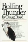 Rolling Thunder;: A personal exploration into the secret healing powers of an American Indian medicine man