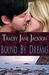 Bound by Dreams (Cauld Ane, #5)