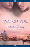 I Watch You by Irene Cao